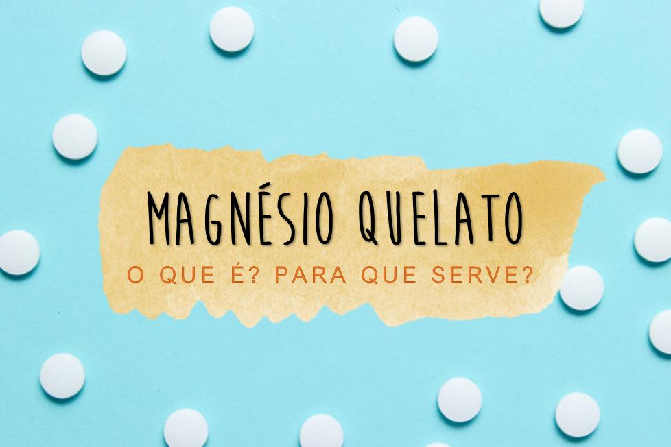 Magnésio Quelato