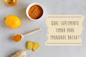 Qual_suplemento_tomar_para_imunidade_baixa